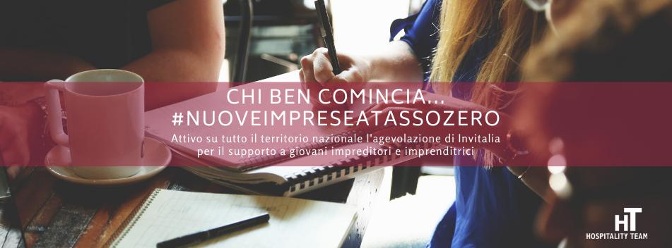 nuove imprese, Chi ben comincia… #NuoveImpreseaTassoZero, Hospitality Team, Hospitality Team