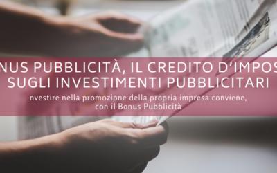 Bonus pubblicità, il credito d'imposta sugli investimenti pubblicitari