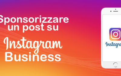 Sponsorizzare un post su Instagram Business