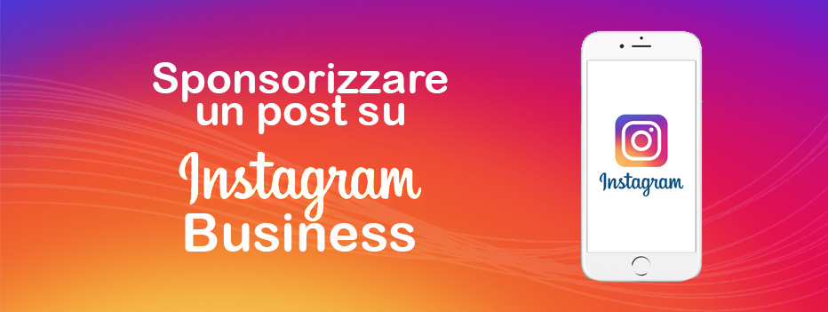 instagram, Sponsorizzare un post su Instagram Business, Hospitality Team, Hospitality Team