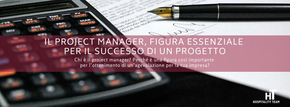 project manager, Il project manager, figura essenziale per il successo di un progetto, Hospitality Team, Hospitality Team