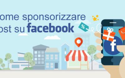 Come sponsorizzare i post di Facebook