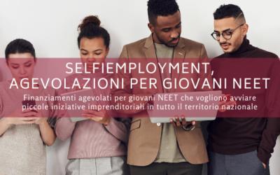 SELFIEmployment, agevolazioni per giovani NEET, donne e disoccupati da lungo periodo