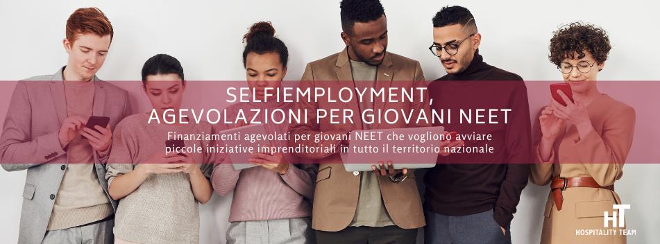 selfiemployment, SELFIEmployment, finanziamenti a tasso zero per giovani NEET, Hospitality Team, Hospitality Team