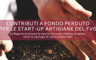 Contributi a fondo perduto per le start up artigiane del Friuli Venezia Giulia