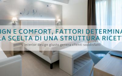 Il design e il comfort, fattori determinanti nella scelta di una struttura ricettiva