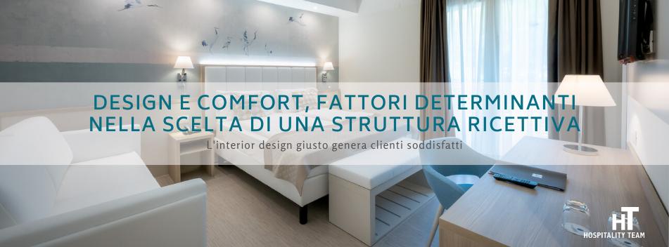 , Il design e il comfort, fattori determinanti nella scelta di una struttura ricettiva, Hospitality Team, Hospitality Team