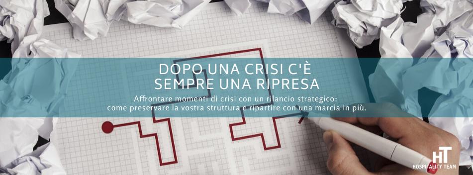 crisi, Dopo una crisi c'è sempre una ripresa, Hospitality Team, Hospitality Team