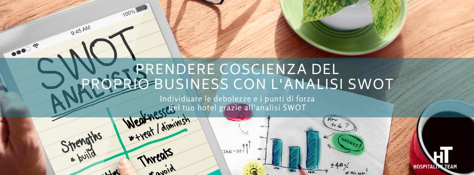 analisi swot, Prendere coscienza del proprio business con l'analisi SWOT, Hospitality Team, Hospitality Team
