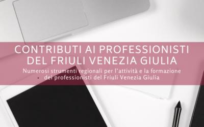 Contributi ai professionisti del Friuli Venezia Giulia
