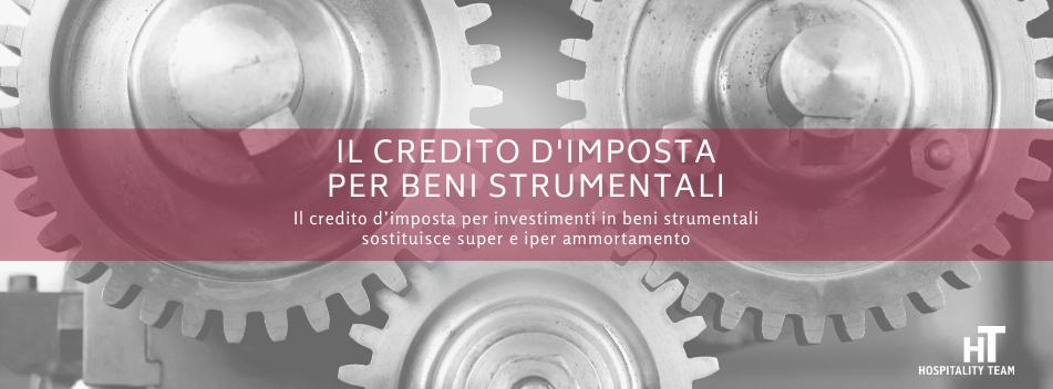 credito d'imposta, Il credito d'imposta per beni strumentali sostituisce super e iper ammortamento, Hospitality Team, Hospitality Team