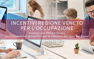 Incentivi Regione Veneto per l'occupazione
