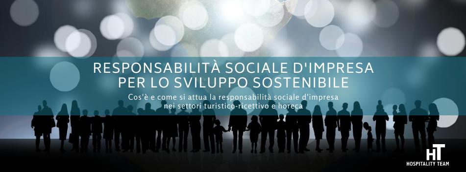 Responsabilità sociale d'impresa, Responsabilità sociale d'impresa per lo sviluppo sostenibile, Hospitality Team, Hospitality Team