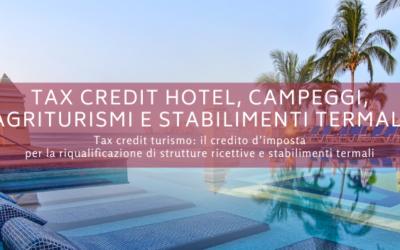 Tax credit hotel, campeggi, agriturismi e stabilimenti termali