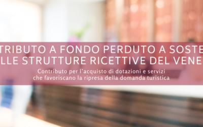 Contributo a fondo perduto a sostegno delle strutture ricettive del Veneto