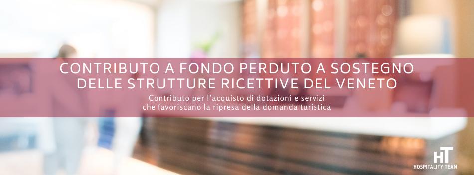 Contributo, Contributo a fondo perduto a sostegno delle strutture ricettive del Veneto, Hospitality Team, Hospitality Team