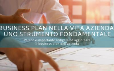 Il Business Plan nella vita aziendale: uno strumento fondamentale per l'impresa