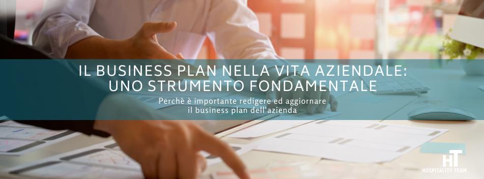 business plan, Il Business Plan nella vita aziendale: uno strumento fondamentale per l'impresa, Hospitality Team, Hospitality Team