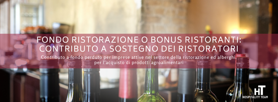 fondo ristorazione, Fondo Ristorazione o Bonus Ristoranti: contributo a sostegno dei ristoratori, Hospitality Team, Hospitality Team