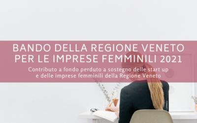 Bando della Regione Veneto per le imprese femminili 2021