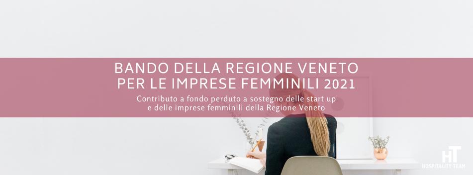 imprese femminili, Bando della Regione Veneto per le imprese femminili 2021, Hospitality Team, Hospitality Team