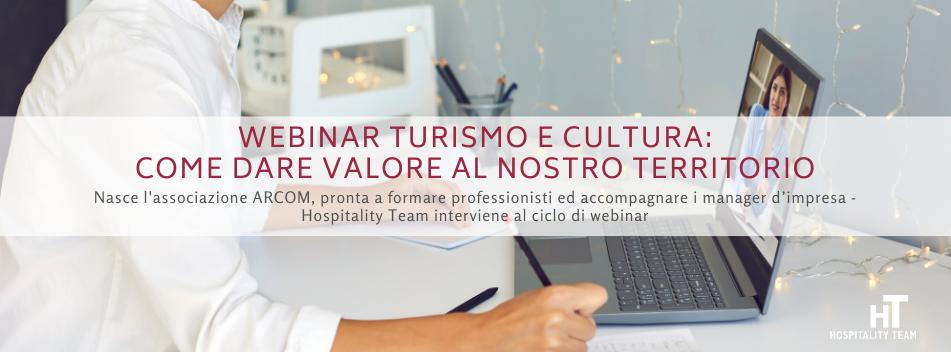webinar turismo, Webinar turismo e cultura: come dare valore al nostro territorio, Hospitality Team, Hospitality Team