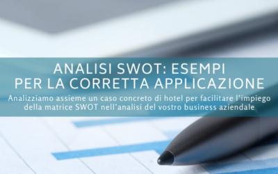 Analisi SWOT: esempi per la corretta applicazione