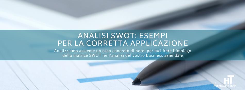 SWOT, Analisi SWOT: esempi per la corretta applicazione, Hospitality Team, Hospitality Team
