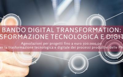 Bando Digital Transformation: sostegno per la trasformazione tecnologica e digitale