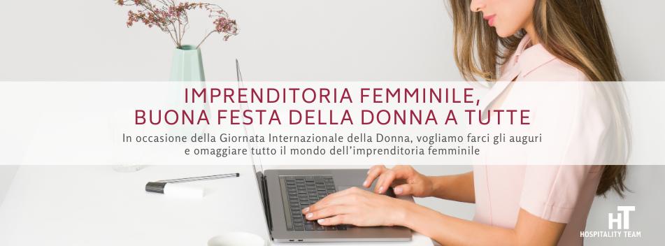 imprenditoria femminile, Imprenditoria femminile, buona Festa della Donna a tutte, Hospitality Team, Hospitality Team