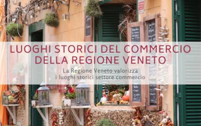 Luoghi storici del commercio della Regione Veneto