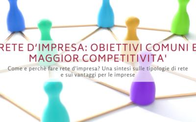Rete d'impresa: condividere obiettivi comuni e affrontare con competitività il mercato