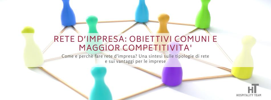 rete d'impresa, Rete d'impresa: condividere obiettivi comuni e affrontare con competitività il mercato, Hospitality Team, Hospitality Team