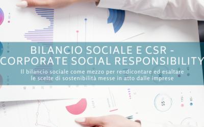 Bilancio sociale e CSR – Corporate Social Responsibility
