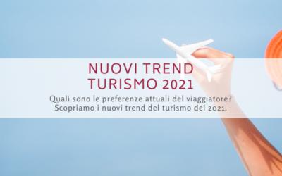 Nuovi trend turismo 2021