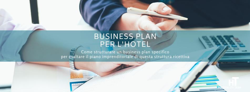 business plan hotel, Business plan per l'hotel, Hospitality Team, Hospitality Team