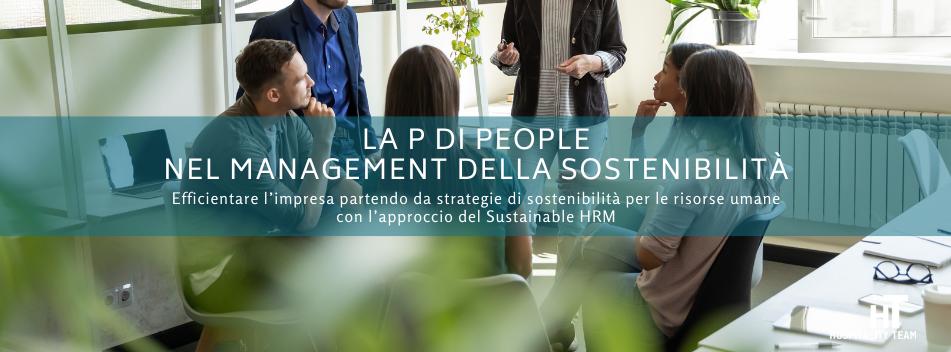 sostenibilità, La P di People nel management della sostenibilità, Hospitality Team, Hospitality Team