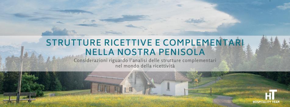 strutture complementari, Strutture ricettive complementari nella nostra penisola, Hospitality Team, Hospitality Team