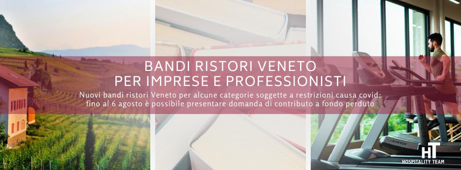 bandi ristori, Bandi ristori per la concessione di contributi alle imprese e ai professionisti del Veneto, Hospitality Team, Hospitality Team