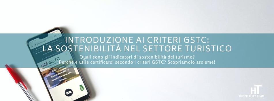gstc, Introduzione ai criteri GSTC: la nuova frontiera della sostenibilità del settore turistico, Hospitality Team, Hospitality Team
