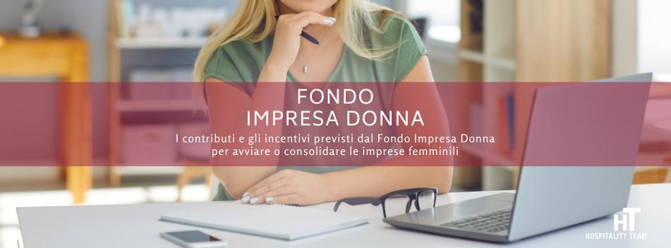 fondo impresa donna, Fondo Impresa Donna: agevolazioni per l'imprenditoria femminile, Hospitality Team, Hospitality Team